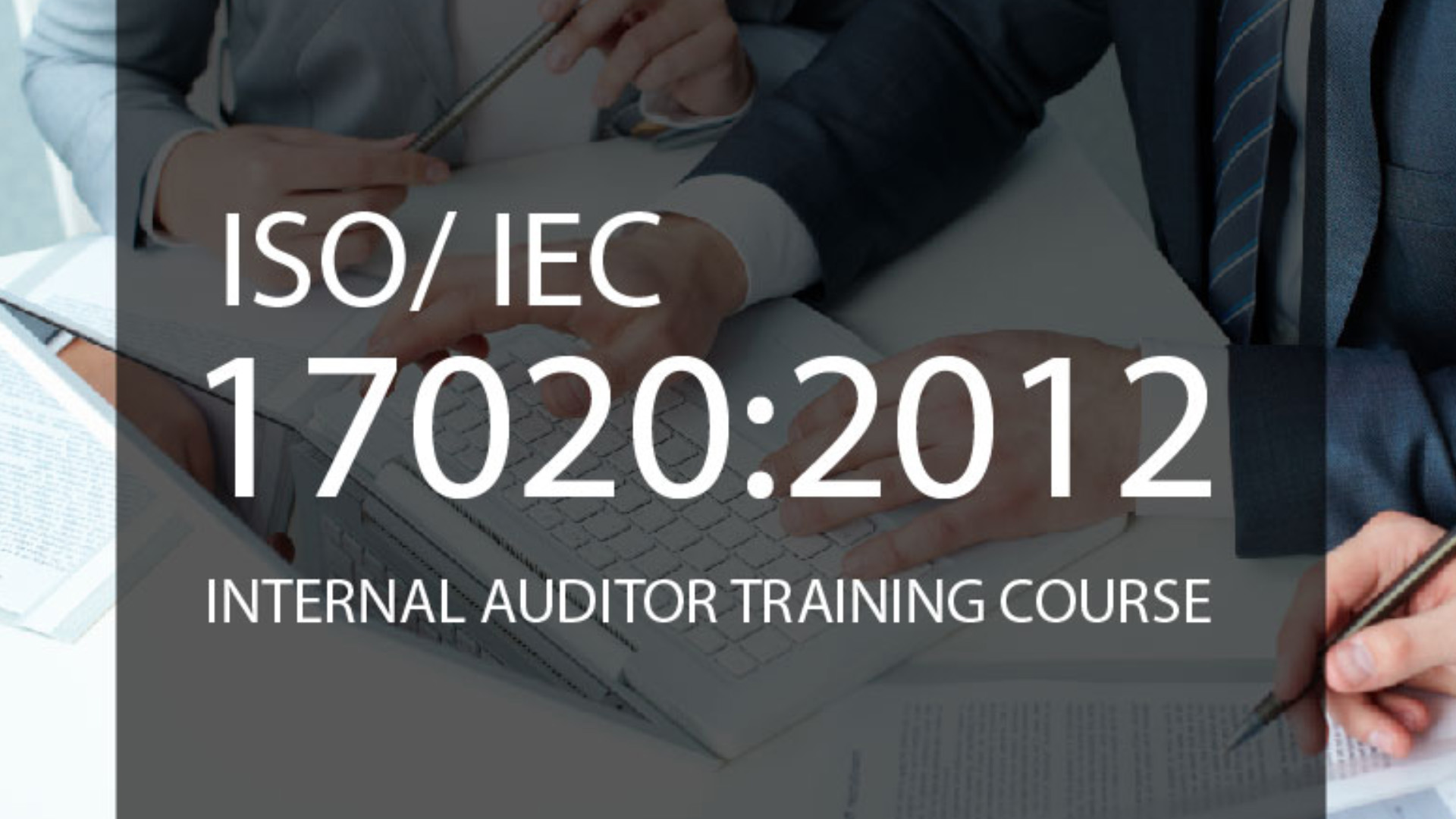 ISO/IEC 17020:2012 Internal Auditor Training Course
